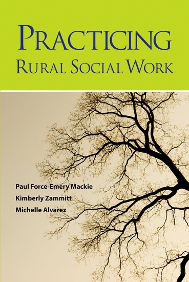 Practicing Rural Social Work