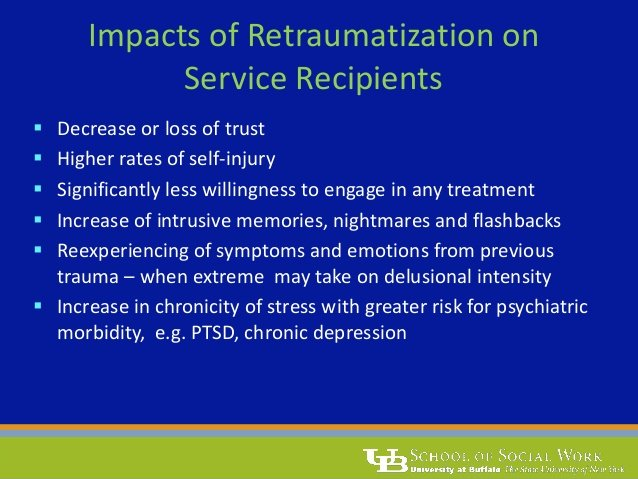 Impact of Retraumatization on Service Recipients