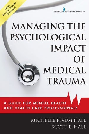 Managing the Psychological Impact of Medical Trauma