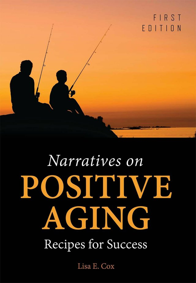 Narratives on Positive Aging: Recipes for Success