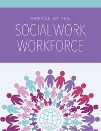 Proflie of Social Work Workforce