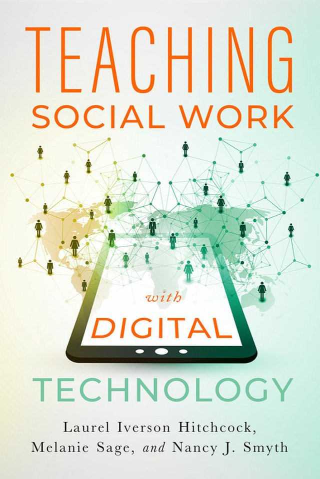 Teaching Social Work With Digital Technology