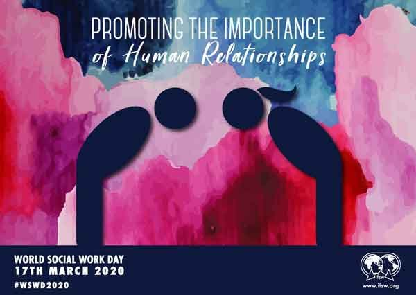 World Social Work Day 2020 - The Importance of Human Relationships in a Time of Social Distancing