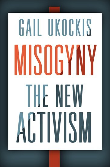 Misogyny: The New Activism