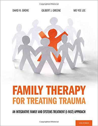 Family Therapy for Treating Trauma