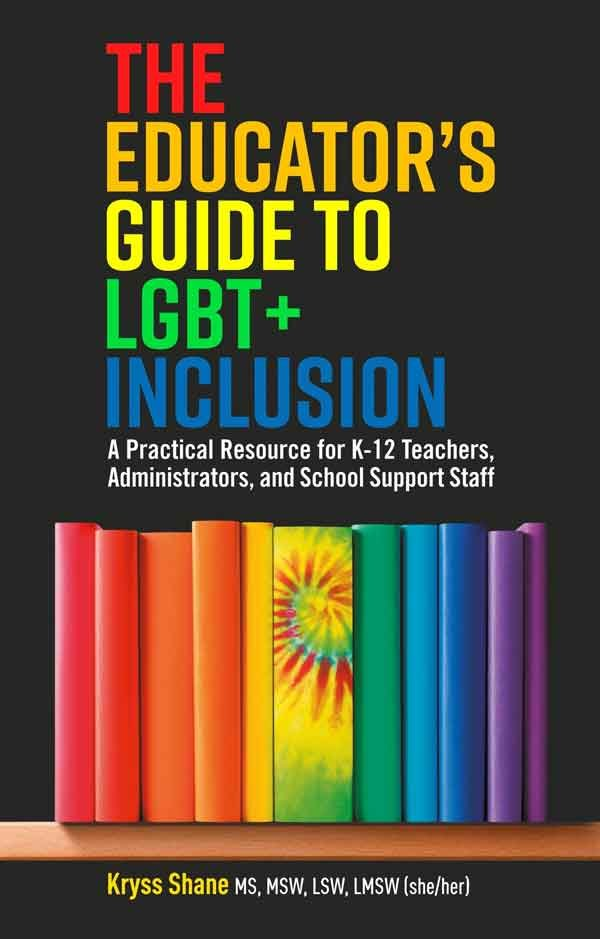The Educator's Guide to LGBT+ Inclusion