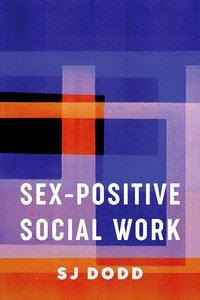 Sex-Positive Social Work