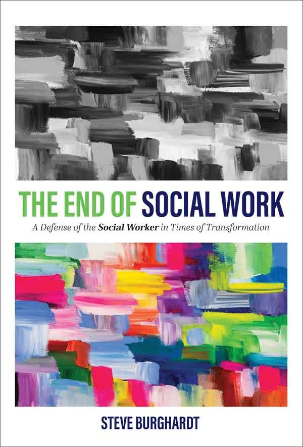 The End of Social Work