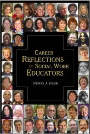 Career Reflections of Social Work Educators