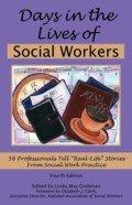 Days in the Lives of Social Workers, 4th Edition