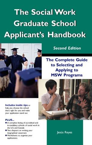The Social Work Graduate School Applicant's Handbook