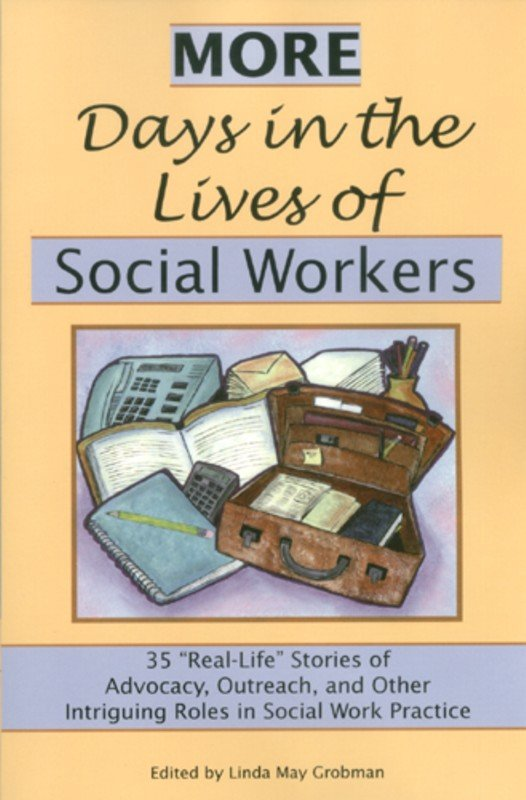 More Days in the Lives of Social Workers