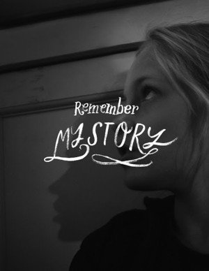 Remember My Story