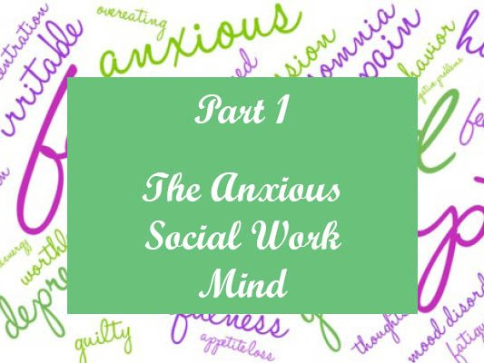 Anxious Social Work Month Mind 1