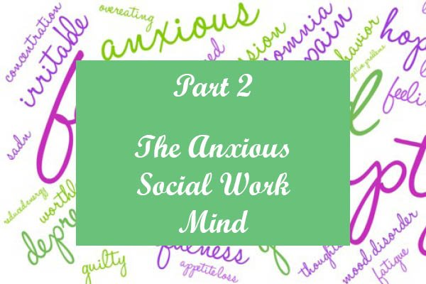 Anxious Social Work Mind 2