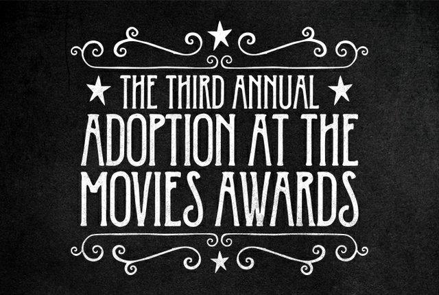 Third Annual Adoption at the Movies Awards
