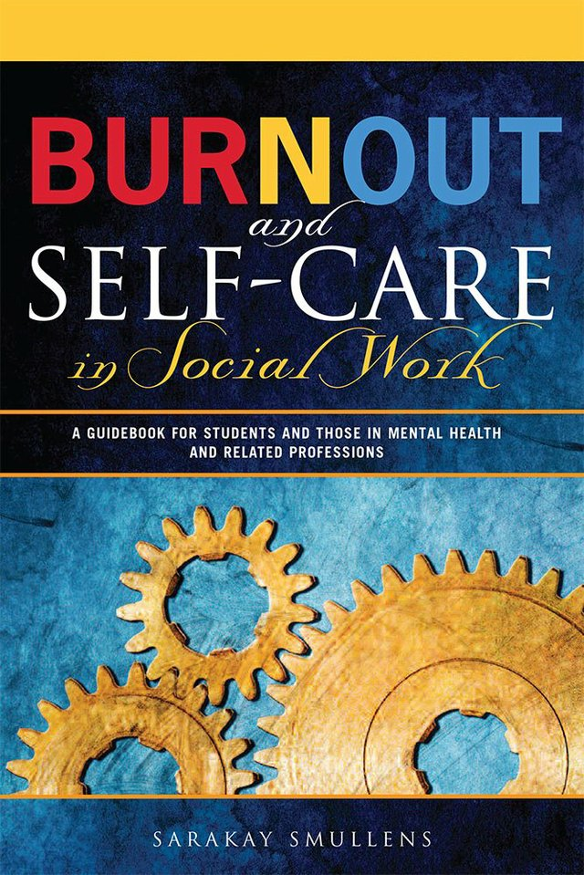 Burnout and Self-Care in Social Work