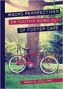 Macro Perspectives on Youth Aging Out of Foster Care
